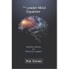 The Leader-Mind Equation - Rob Stones