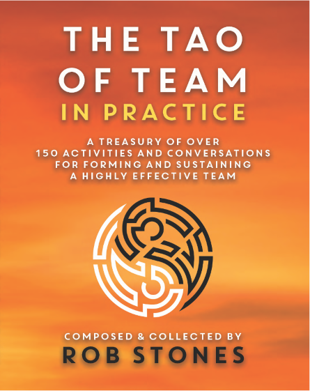 The TAO of Team in Practice - Rob Stones