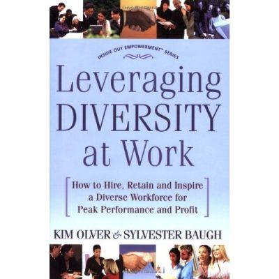Leveraging Diversity at Work - Kim Olver