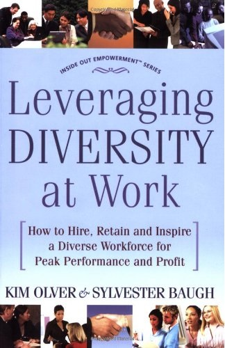 Leveraging Diversity at Work - Kim Olver